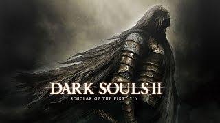 Dark Souls II: Scholar of the First Sin video