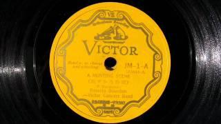 Rosario Bourdon, Victor Concert Band - A HUNTING SCENE