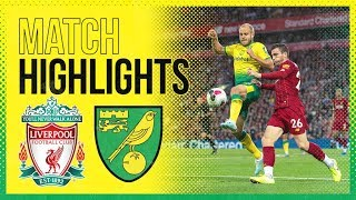 HIGHLIGHTS - Liverpool 4-1 Norwich City