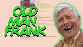Greentext Stories- Old Man Frank