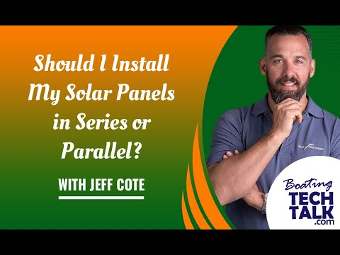 Should I Install My Solar Panels in Series or Parallel?