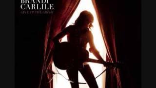 Brandi Carlile - Touching the Ground (Album Version)