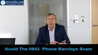 Avoid The 0843 Phone Barclays Scam
