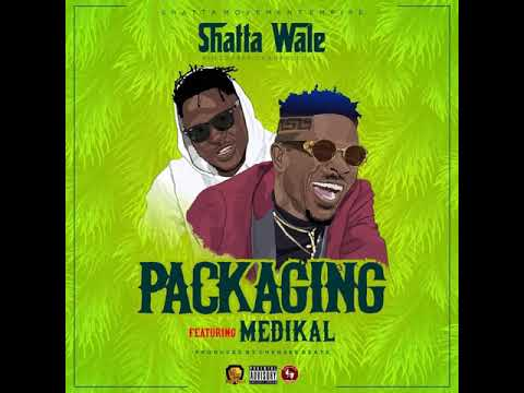 "Shatta Wale – ""Packaging"" ft. Medikal"