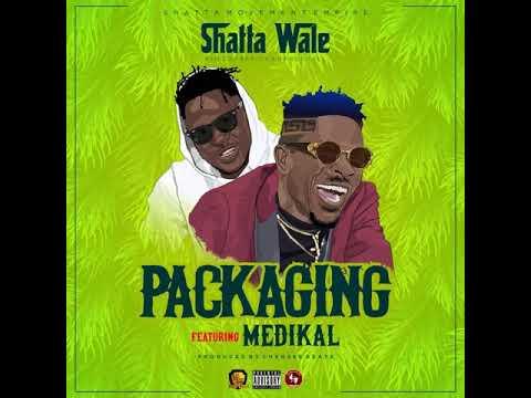 "Shatta Wale – ""Packaging"" ft. Medikal"