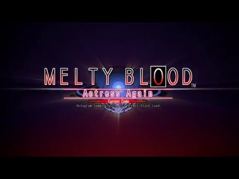 MELTY BLOOD Actress Again Current Code Steam Version Trailer thumbnail