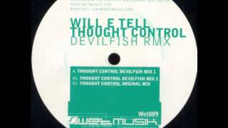 Will E Tell - Thought Control (Devilfish Mix 2) Wet009