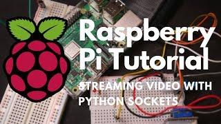 python socket video stream - Thủ thuật máy tính - Chia sẽ kinh