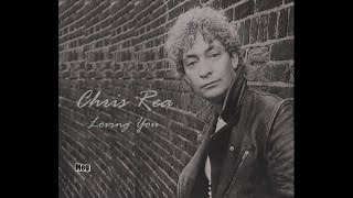 Chris Rea - Loving You