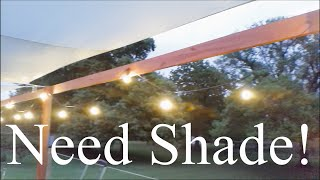 Greatest Shade Sail Project Ever!