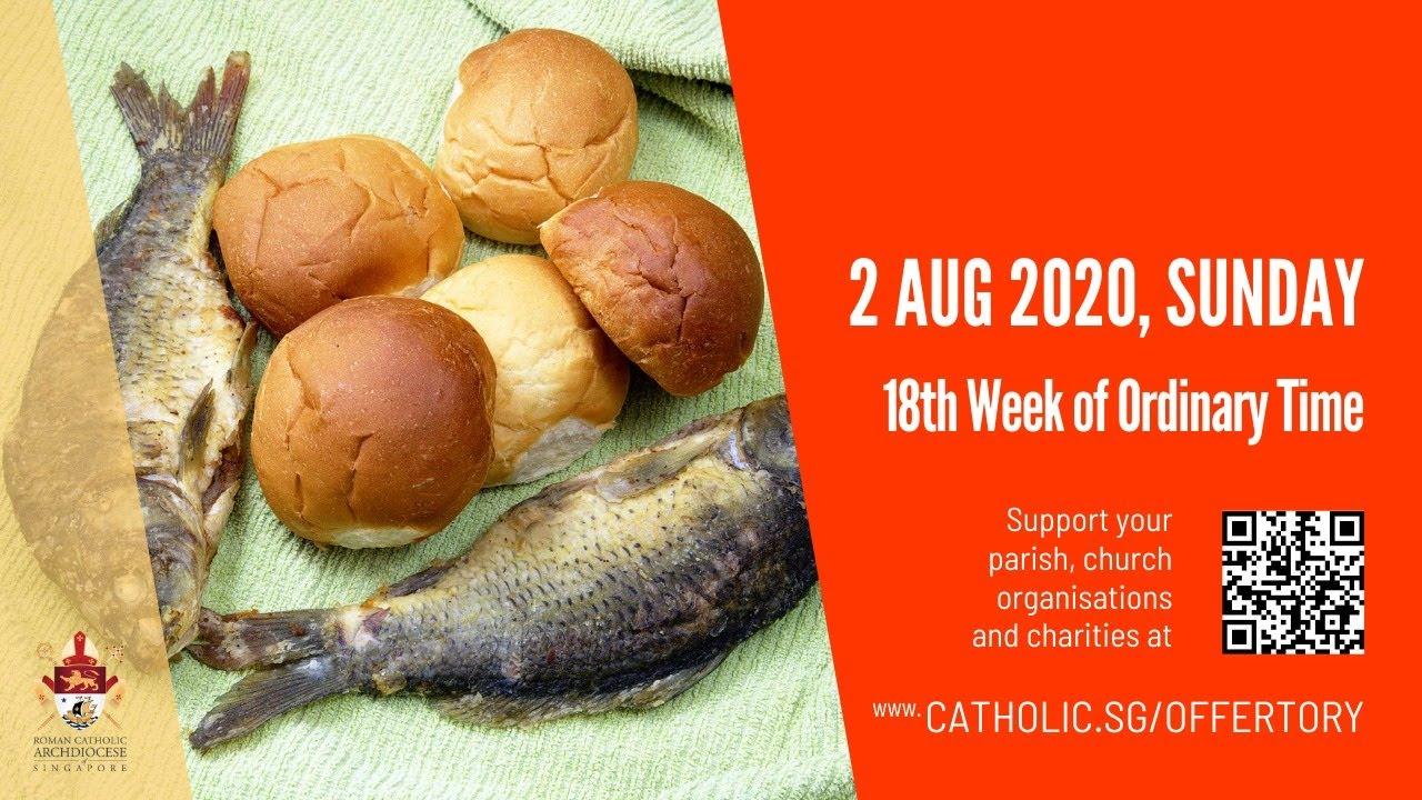 Catholic Sunday Mass Today Live Online 2 August 2020 Singapore