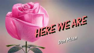 HERE WE ARE (With Lyrics) : Don Moen