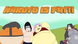 Naruto is Fat.