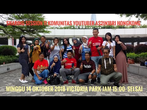 Sharing Session 11Komunitas Youtuber As2in1 BRI Hongkong