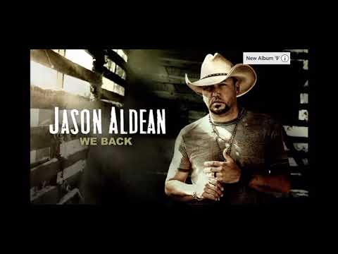 Jason Aldean - We Back