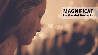 La Voz del Desierto - Magnificat