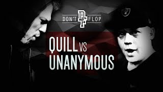 UNANYMOUS VS QUILL | Don