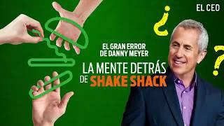 El gran error de Danny Meyer, la mente detrás de Shake Shack