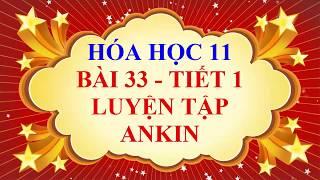 Hóa học lớp 11 - Bài 33 - Luyện tập về ankin - Tiết 1