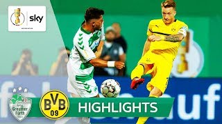 SpVgg Greuther Fürth - Borussia Dortmund 1:2 N.V. | Highlights - DFB-Pokal 2018/19 - 1. Runde