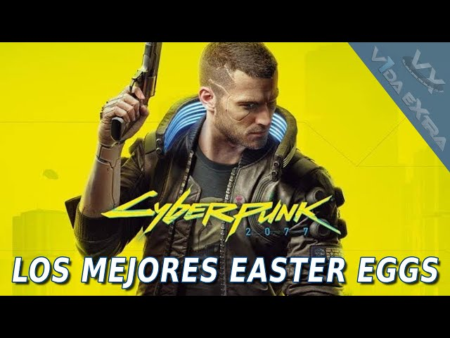 Cyberpunk 2077 Los MEJORES easter eggs