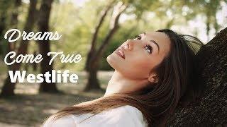 Dreams Come True - Westlife (tradução) HD