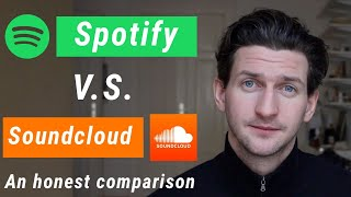 Spotify vs Soundcloud - An Honest Comparison