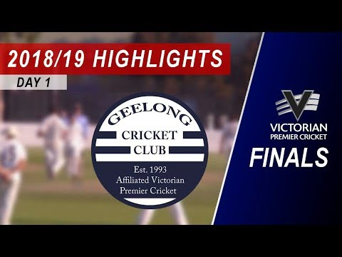 2018/19 Elimination Final vs Geelong 2nd XI: Day 1 Highlights