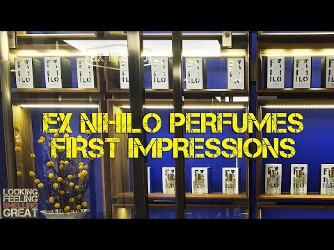 Ex Nihilo Perfumes First Impressions