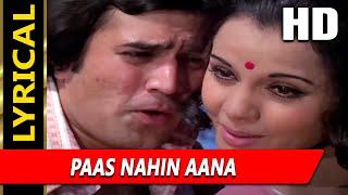 Paas Nahin Aana With Lyrics| Lata Mangeshkar, Kishore