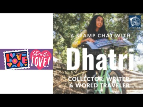 Stamp Chat: Dhatri Iyer-12 year old AP Contributor, Traveler, Stamp Collector