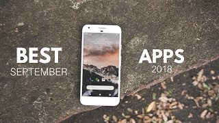 Top 10 Best Android Apps - September 2018