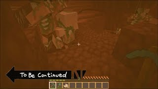 [Minecraft] TO BE CONTINUED IN MINECRAFT #3