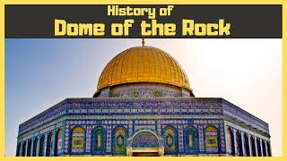 History of Dome of the Rock