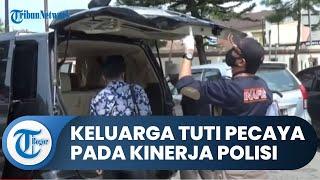 Pihak Keluarga Tuti Yakin Kasus Subang Segera Terungkap, Mempercayakan Sepenuhnya kepada Polisi