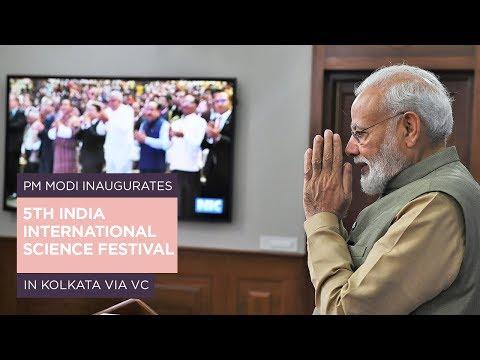 PM Modi inaugurates 5th India International Science Festival in Kolkata via VC