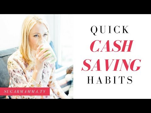 Quick Cash Saving Habits || Sugarmamma.TV
