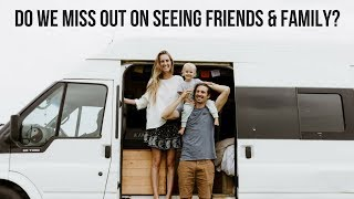 Van Life: Do We Miss Family Events? + New DJI Spark
