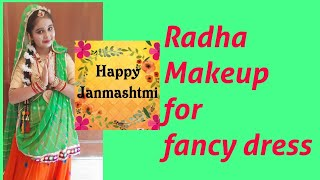 Radha Makeup And Hairstyle For Fancy Dress|| Janmashtmi Radha Makeup|| Super Sanvi