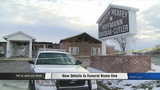 New Details in Funeral Home Fire
