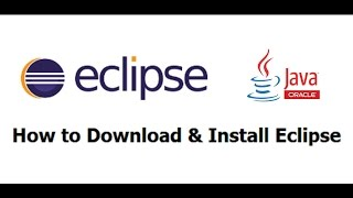 How to Download and Install Eclipse