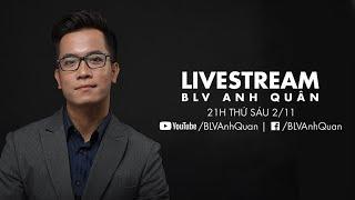 NHẬN ĐỊNH TRƯỚC TRẬN ARSENAL - LIVERPOOL | BLV ANH QUÂN