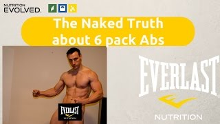 The Naked Truth about 6 Pack Abs. Looking to get those abs...watch this!