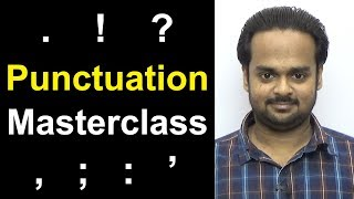 PUNCTUATION MASTERCLASS - Learn Punctuation Easily In 30 Minutes - Comma, Semicolon, Period, Etc.