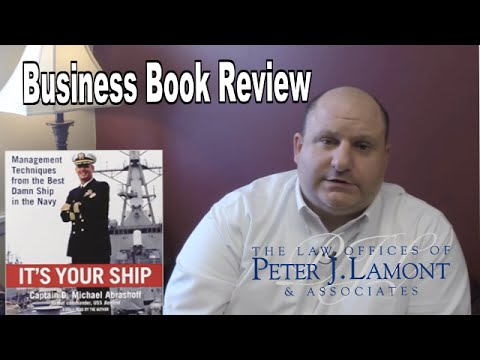 Business Book Review: It's Your Ship – Peter J. Lamont, Esq.