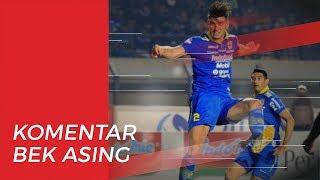 Bek Asing Persib Berikan Komentarnya setelah Merumput Setengah Musim di Liga 1 2019