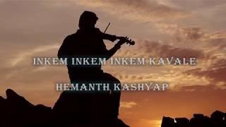 INKEM INKEM INKEM KAVALE || Violin Cover || Hemanth Kashyap || Geetha Govindam || instrumental Cover