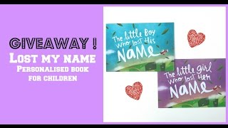 Giveaway! Lost my name - Personalized book for children