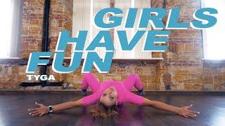 Tyga Feat. G Eazy, Rich The Kid   Girls Have Fun | Heels |  Vika Oreshkova | VELVET YOUNG