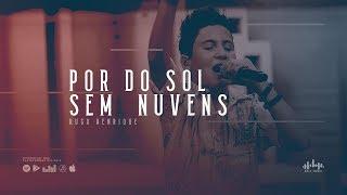 Hugo Henrique   Por Do Sol Sem Nuvens (DVD Só Dessa Vez)